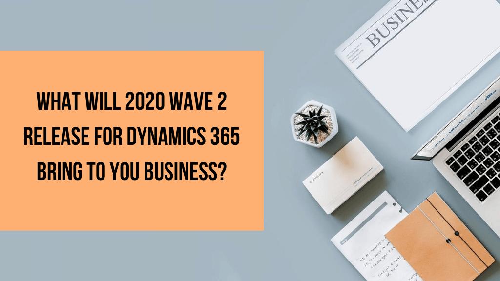 dynamics 365 wave 2